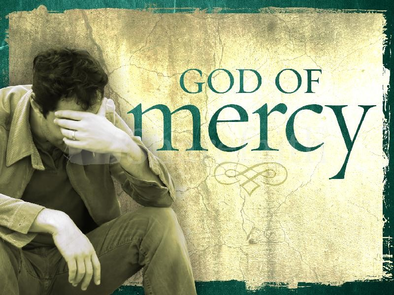 Show Mercy And You Will Receive Mercy