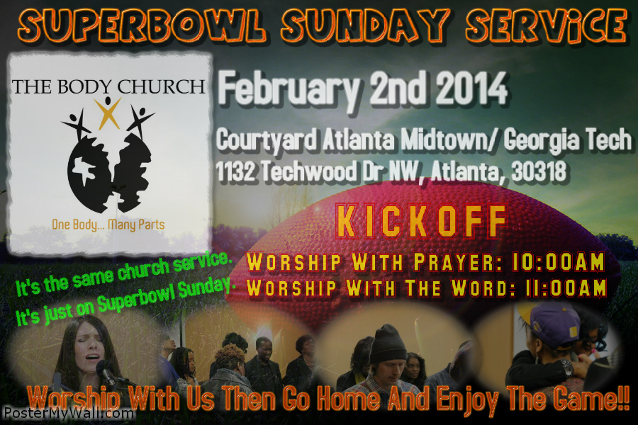 Superbowl Sunday Service At The Body Church